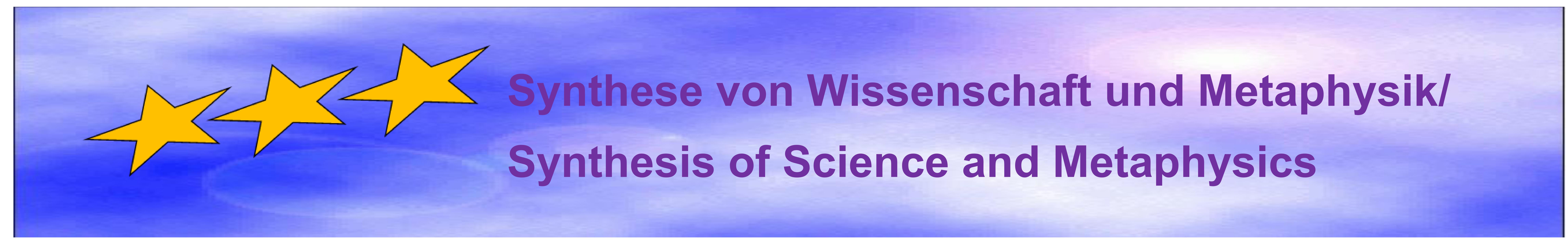 Synergien in Wissenschaft und Metaphysik